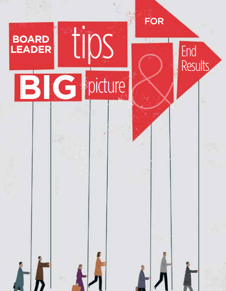 Board Leader Tips for Big Picture & End Results