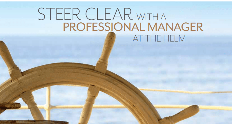 Steer Clear with a Professional Manager at the Helm