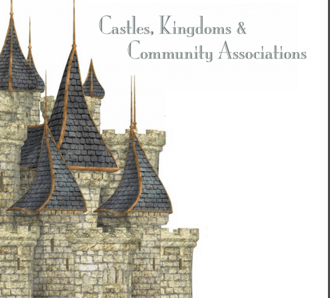 Castles, Kingdoms & Community Associations
