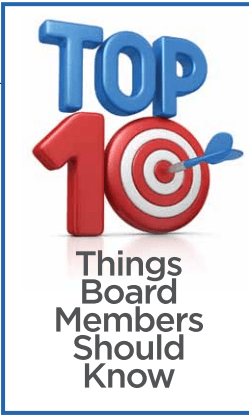 Top 10 Things Board Members Should Know